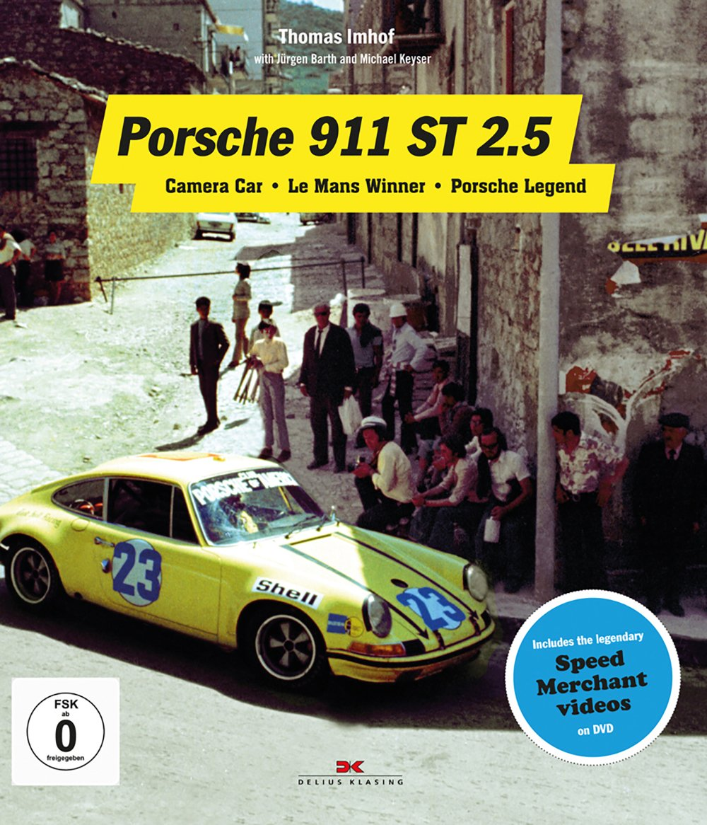 Porsche 911 ST 2.5: Camera Car - Le Mans Winner - Porsche Legend: Amazon.es: Michael Keyser, Jurgen Barth, Thomas Imhof: Libros en idiomas extranjeros