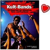 Kult Bands - 50 Mega-Hits der ultimativen Pop und Rock Bands in leichten Arrangements für Klavier - mit bunter herzförmiger Notenklammer