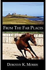 From The Far Places Kindle Edition
