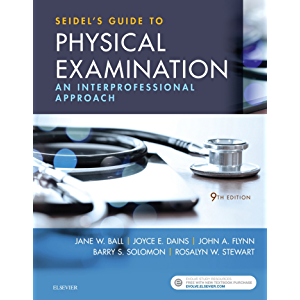 Seidel's Guide to Physical Examination - E-Book: An Interprofessional Approach (Mosby's Guide to Physical Examination)