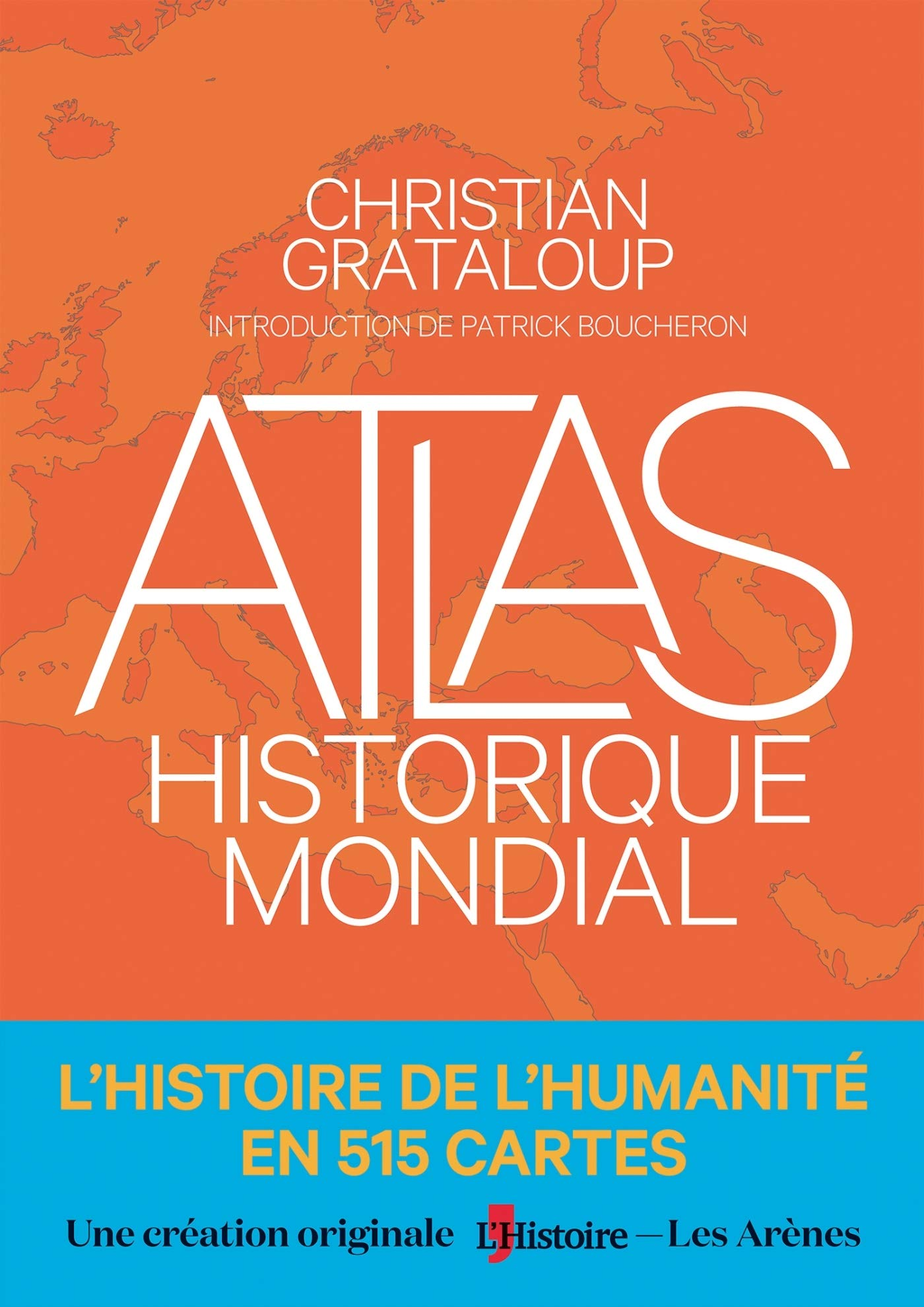 Amazon Fr Atlas Historique Mondial Christian Grataloup