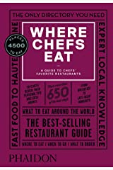 Where Chefs Eat: A Guide to Chefs' Favorite Restaurants Hardcover