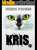 Kris (Charles the Cat Book 1)