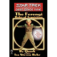 The Star Trek: Deep Space Nine: The Ferengi Rules of Acquisition: Deep Space Nine: The Ferengi Rules of Acquisition…