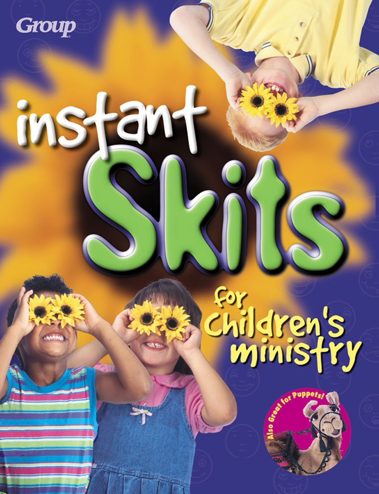 Instant Skits for Children's Ministry