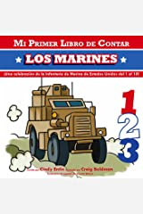 Mi Primer Libro De Contar Los Marines (1) (Mi Primer Libro De Contar / My First Counting Book) (Spanish Edition) Board book