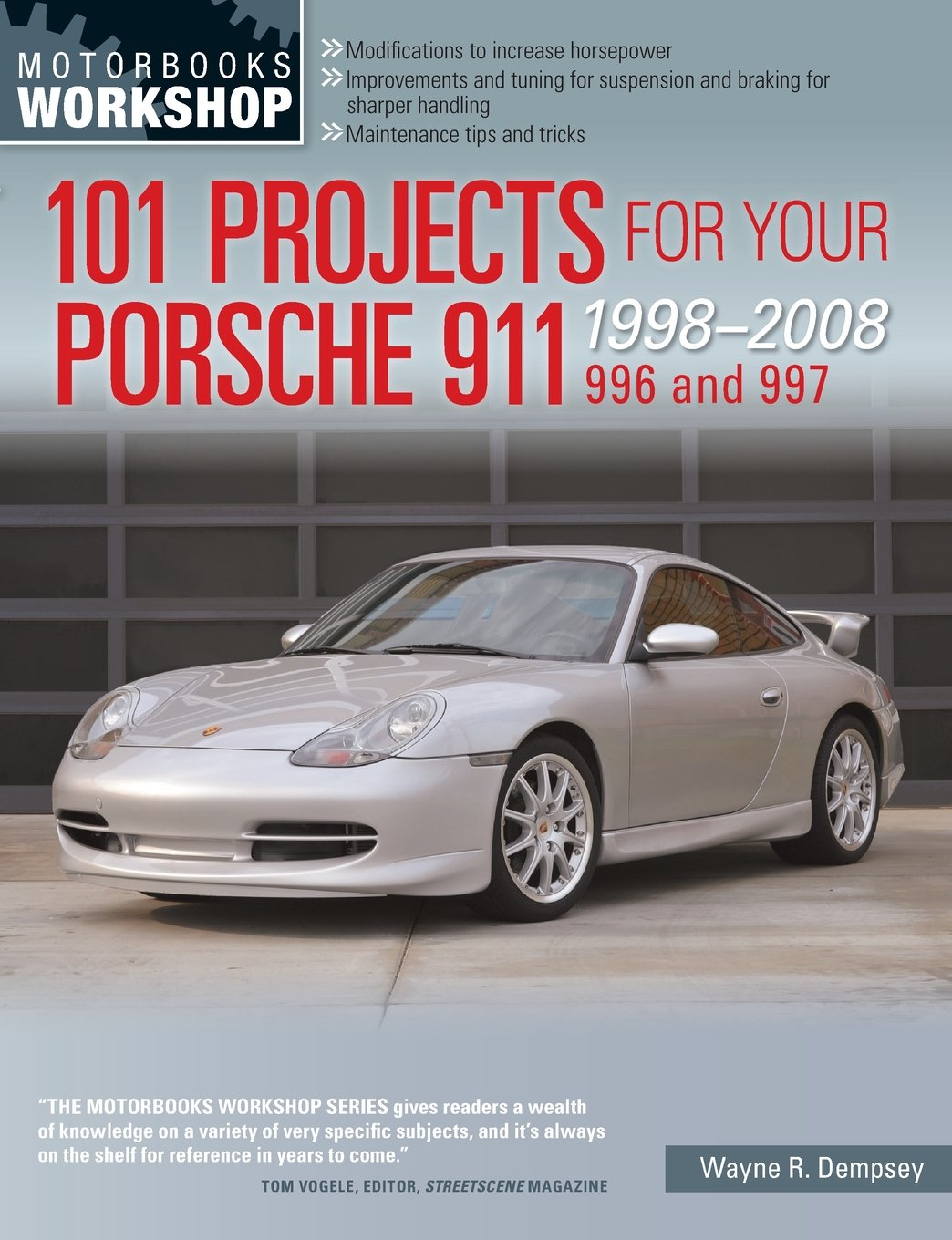 101 projects for your porsche 911 996 and 997 1998 2008 motorbooks rh amazon com Porsche 996 Owner's Manual Porsche 911 Carrera Owner's Manual
