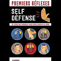 Premiers réflexes spécial self-défense (Premiers secours)