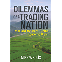 Dilemmas of a Trading Nation: Japan and the United States in the Evolving Asia-Pacific Order (Geopolitics in the 21st Century) (English Edition)