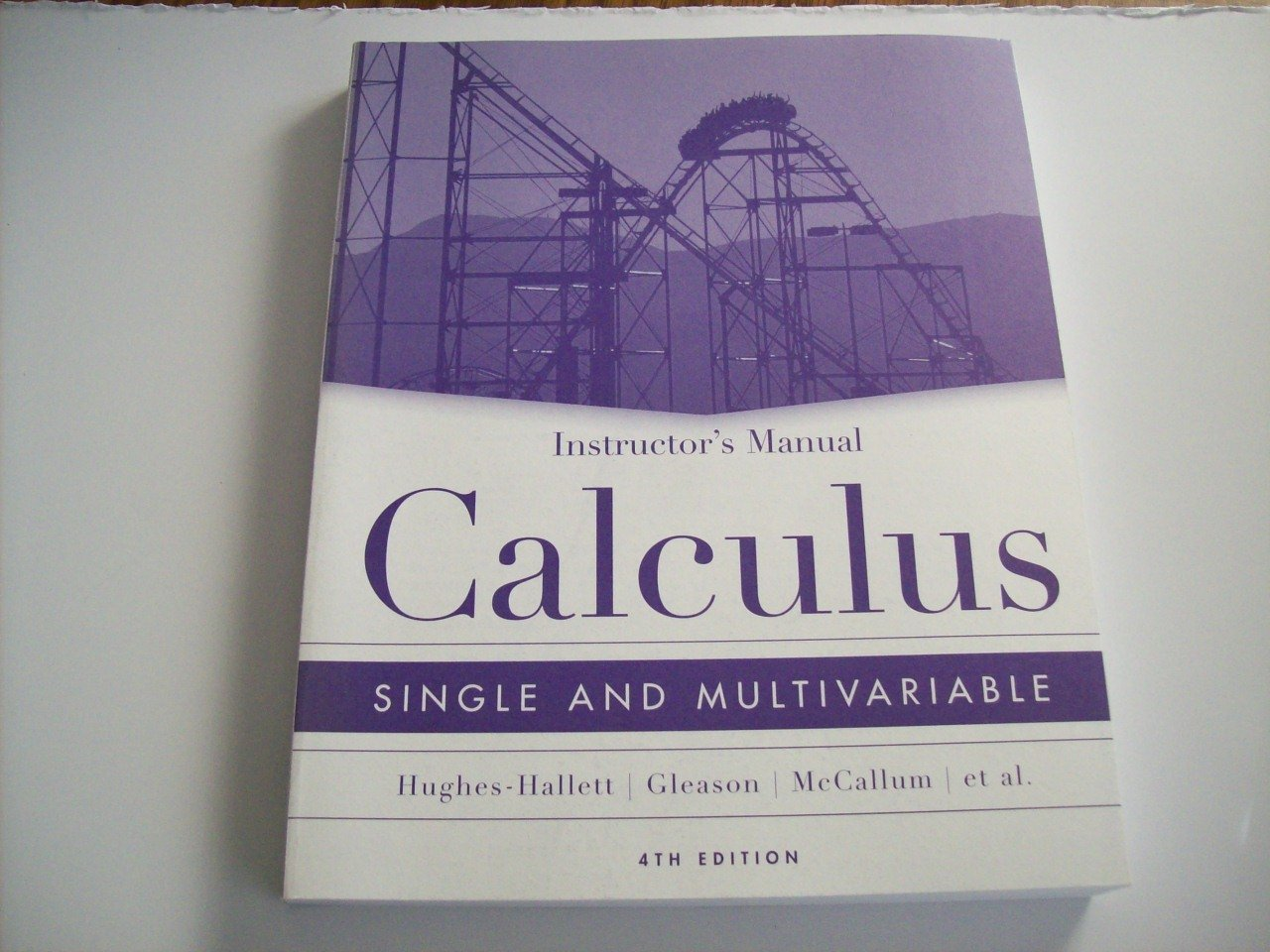 Instructor's Manual Calculus Single and Multivariable: Deborah  Hughes-Hallett, Andrew Gleason, William McCallum: 9780471660002:  Amazon.com: Books
