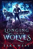 Longing for Her Wolves: A Reverse Harem Paranormal Romance