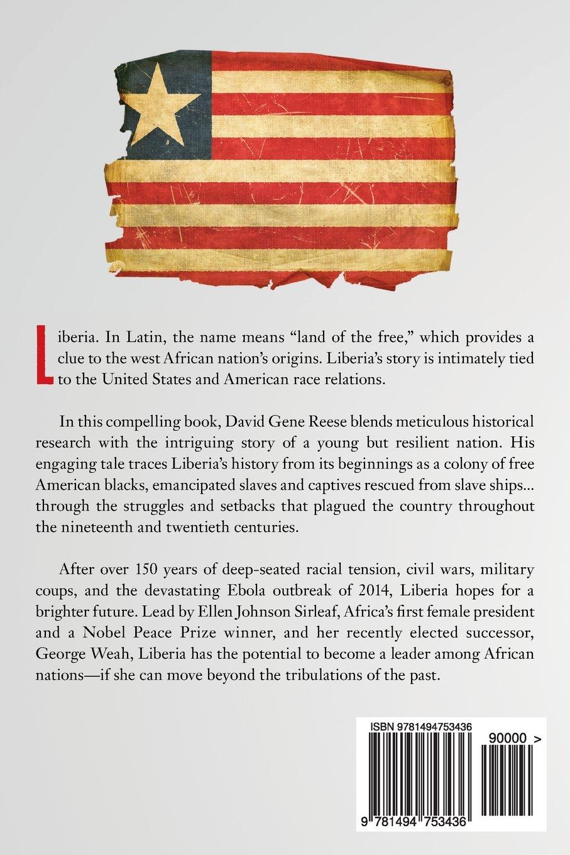 Liberia: America's African Stepchild: David Gene Reese: 9781494753436:  Amazon.com: Books