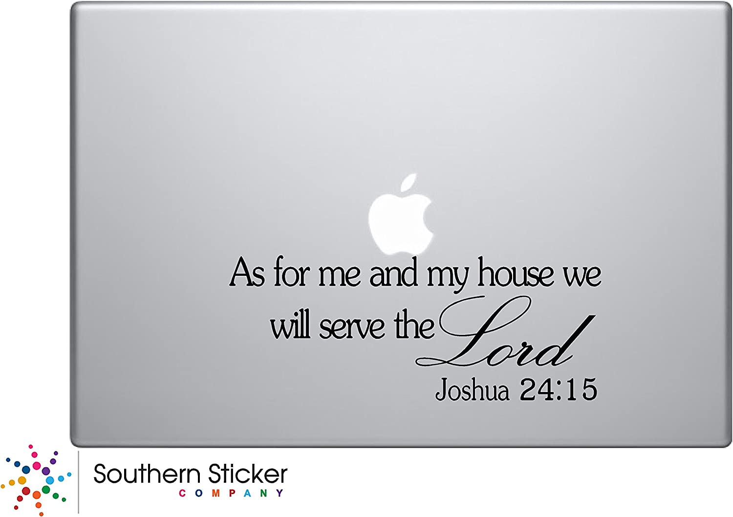 As for Me and My House We Will Serve the Lord. Joshua 24:15 Bible Verse Text Vinyl Car Sticker Silhouette Keypad Track Pad Decal Laptop Skin Ipad Macbook Window Truck Motorcycle