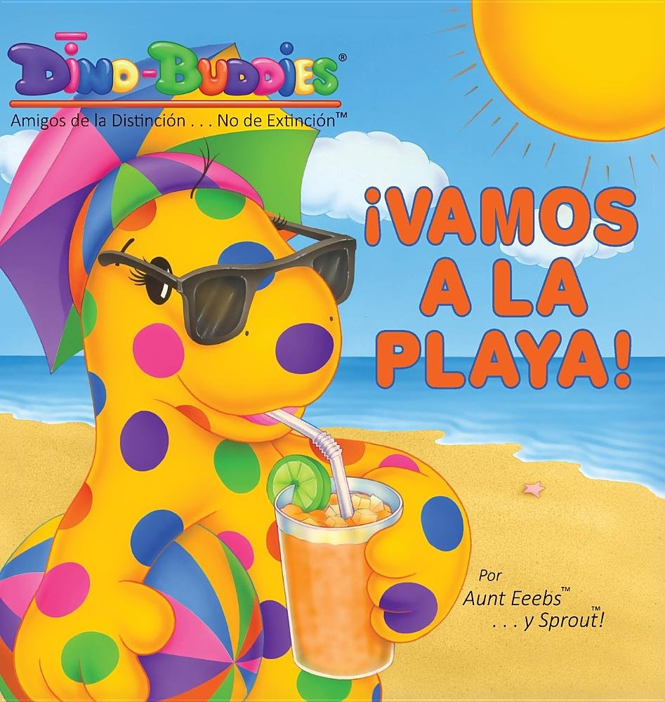 ¡Vamos a la Playa! (Spanish Edition): Aunt Eeebs, Sprout: 9781943836970: Amazon.com: Books