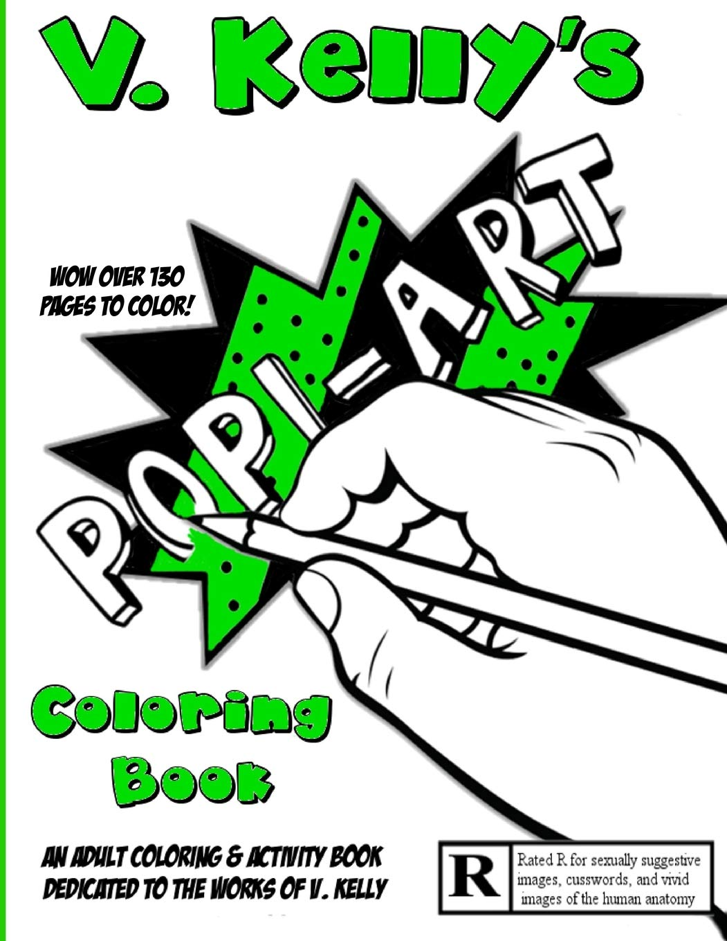 - V. Kelly's Pop! Art Coloring Book: An