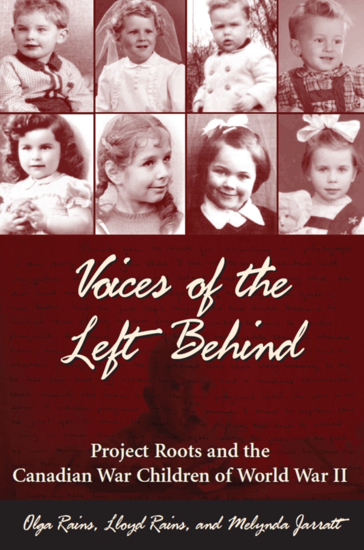 Download Voices of the Left Behind: Project Roots and the Canadian War Children of World War II PDF