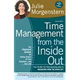 Time Management from the Inside Out, Second Edition: The Foolproof System for Taking Control of Your Schedule -- and Your Lif