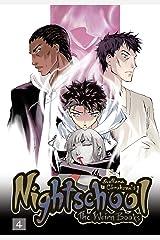 Nightschool Vol. 4: The Weirn Books Kindle Edition