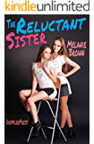 The Reluctant Sister (Reluctant Series Book 3) (English Edition)