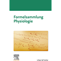 Formelsammlung Physiologie (German Edition)