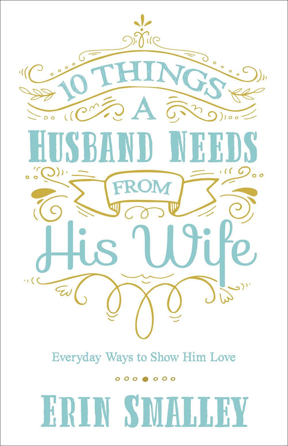 Her for do husband a wife 10 should things 10 Things