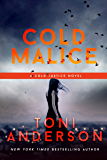 Cold Malice (Cold Justice Series: FBI Romantic Suspense Book 8)