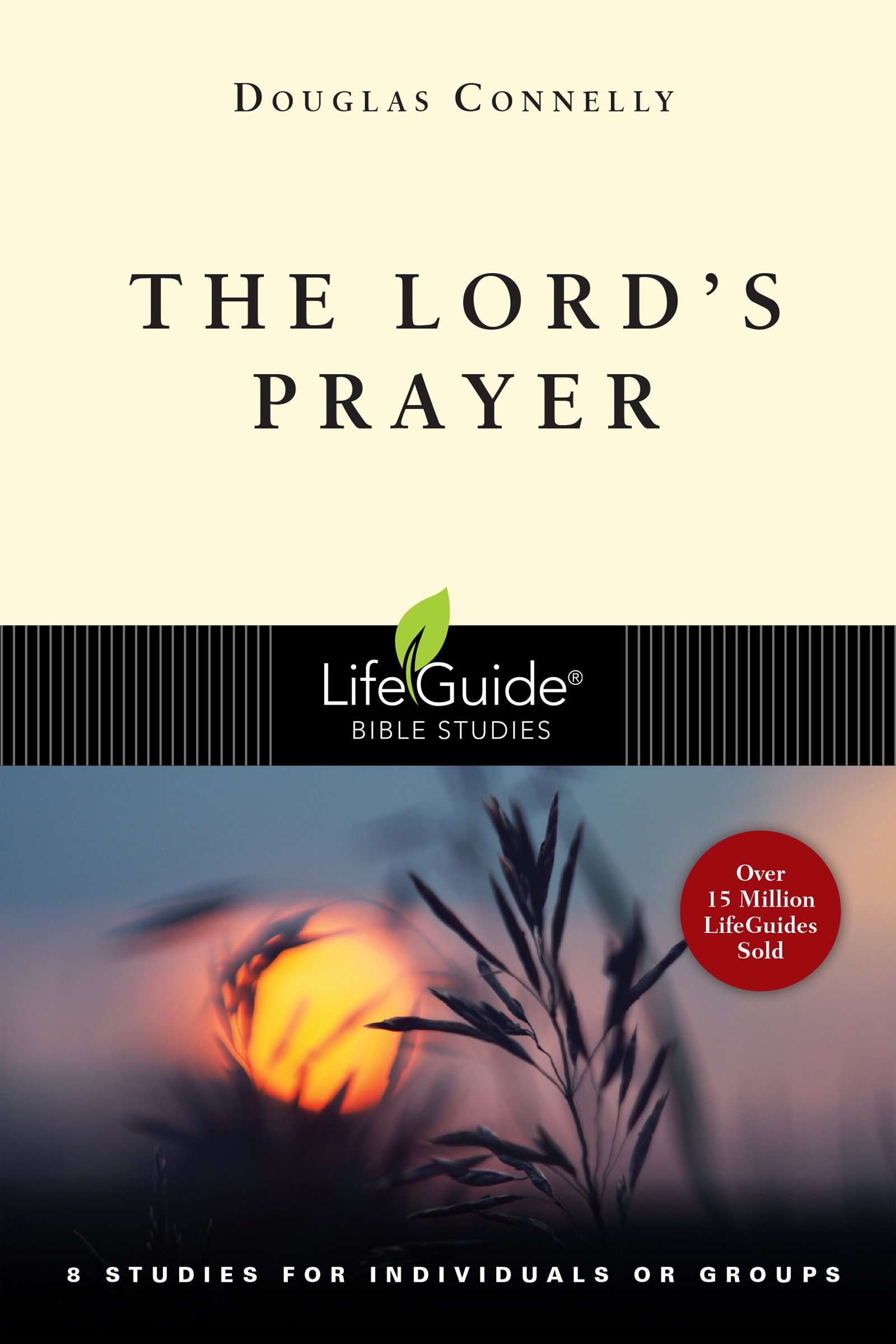 The Lord's Prayer (Lifeguide Bible Studies)