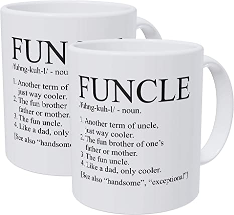 Funcle Funny Uncle Great Gift For Uncle Father Brother Funny 11 Oz Coffee Mug