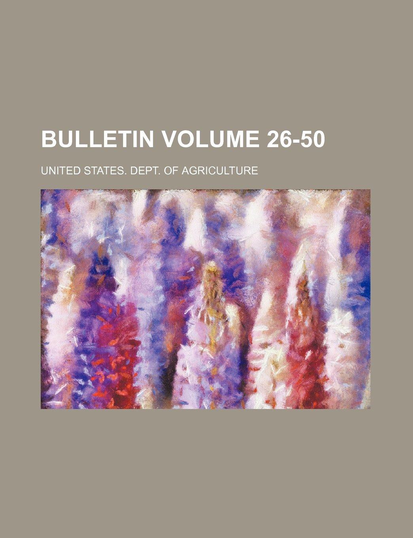 Download Bulletin Volume 26-50 ebook