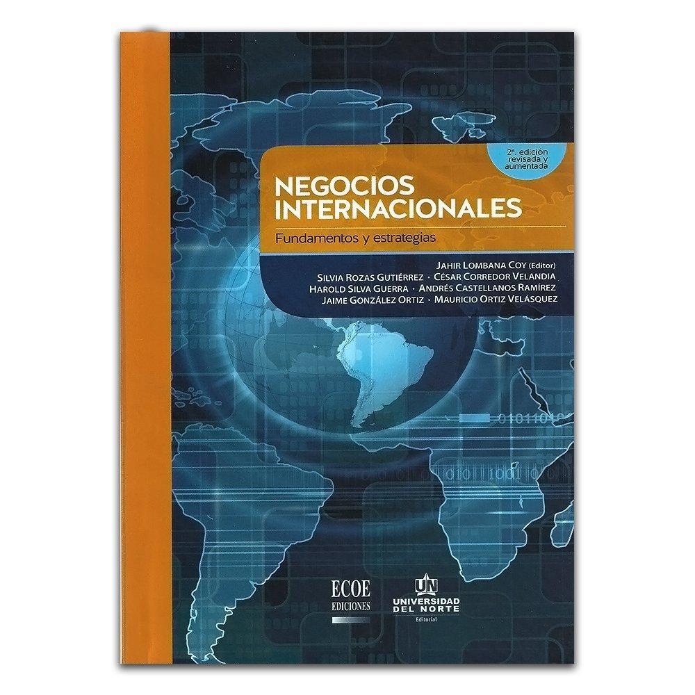 Negocios internacionales. Fundamentos y estrategias: VARIOS: 9789587413564: Amazon.com: Books