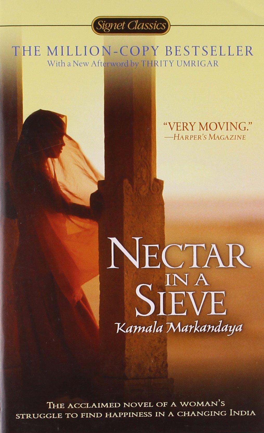 com nectar in a sieve signet classics  com nectar in a sieve signet classics 9780451531728 kamala markandaya indira ganesan thrity umrigar books
