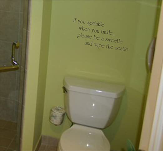 Vinyl Wall Decal If you Sprinkle when you Tinkle Decals Bathroom Wall Quotes