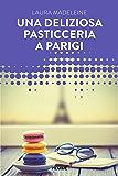 Una deliziosa pasticceria a Parigi (Forever)