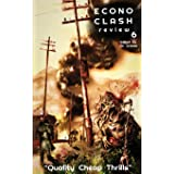 EconoClash Review #6: Quality Cheap Thrills