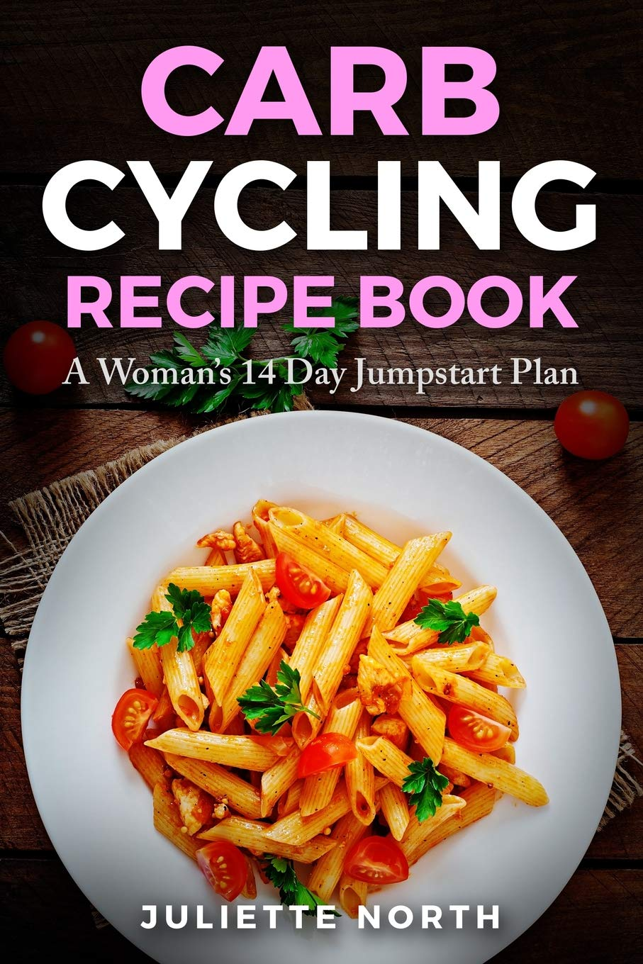 Carb Cycling Recipe Book Jumpstart product image