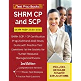 SHRM CP and SCP Exam Prep 2020-2021: SHRM SCP / CP Certification Prep 2020 and 2021 Study Guide with Practice Test…
