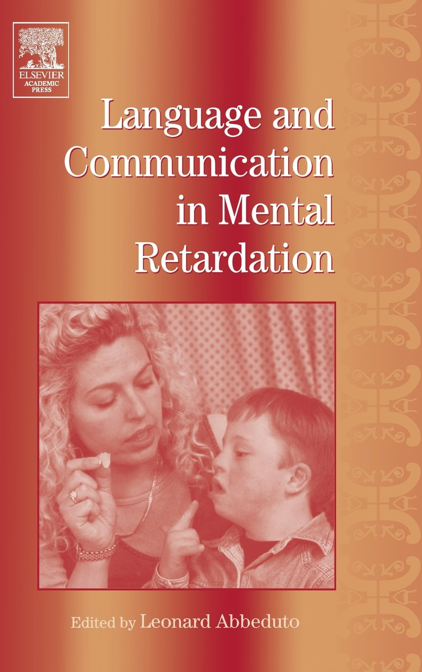 Language and Communication in Mental Retardation (International Review of Research in Mental Retardation, Vol. 27) (v. 27) by Academic Press