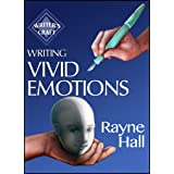 Writing Vivid Emotions: Professional Techniques for Fiction Authors (Writer's Craft Book 22)