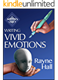 Writing Vivid Emotions: Professional Techniques for Fiction Authors (Writer's Craft Book 22) (English Edition)