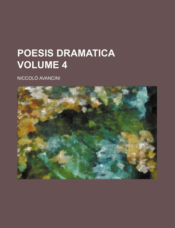 Poesis Dramatica Volume 4: Amazon.es: Niccolò Avancini: Libros en idiomas extranjeros