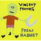 Freak Magnet [Import anglais]