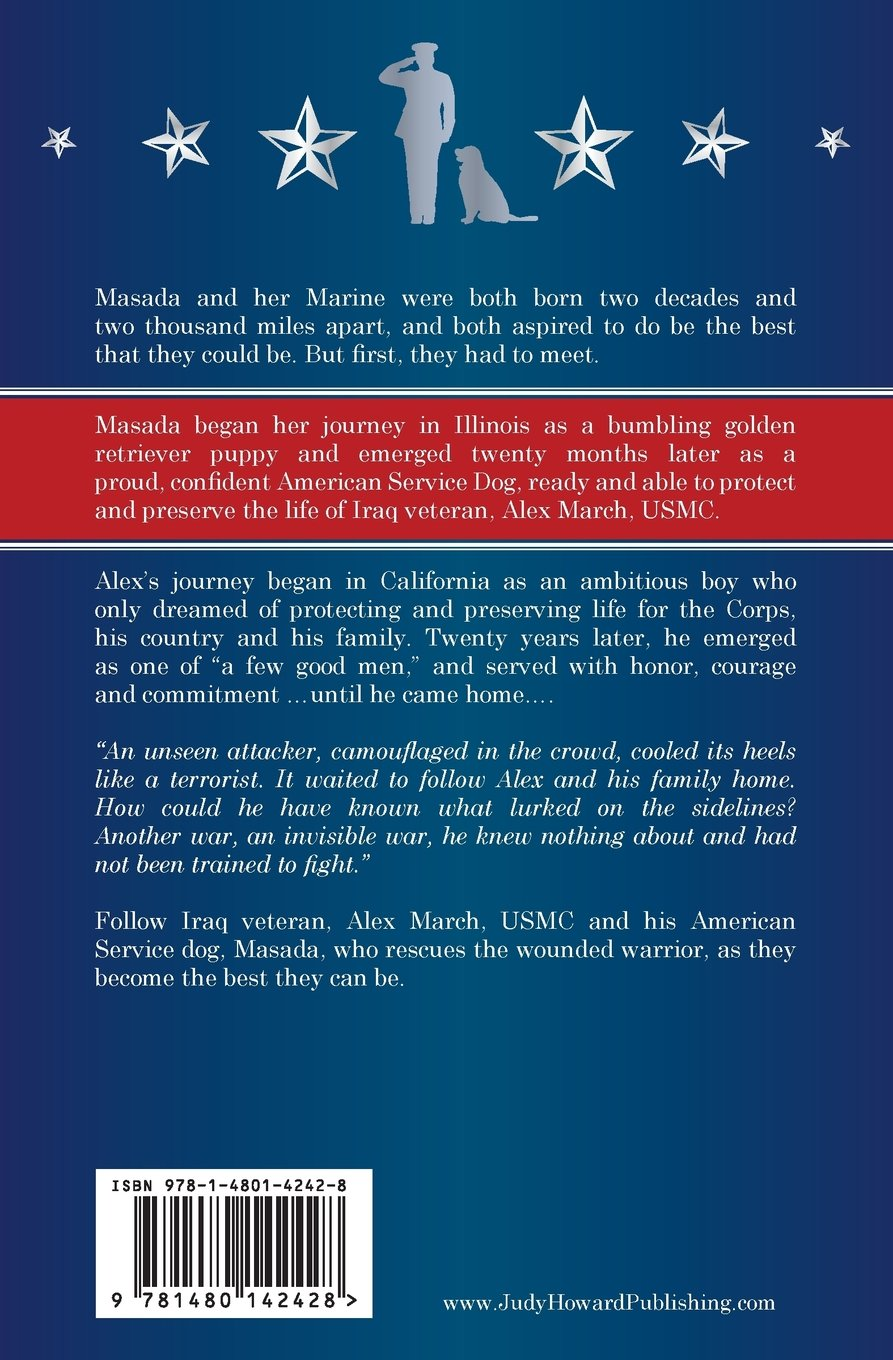masadas marine the story of a service dog and her wounded marine warrior masada series book 1