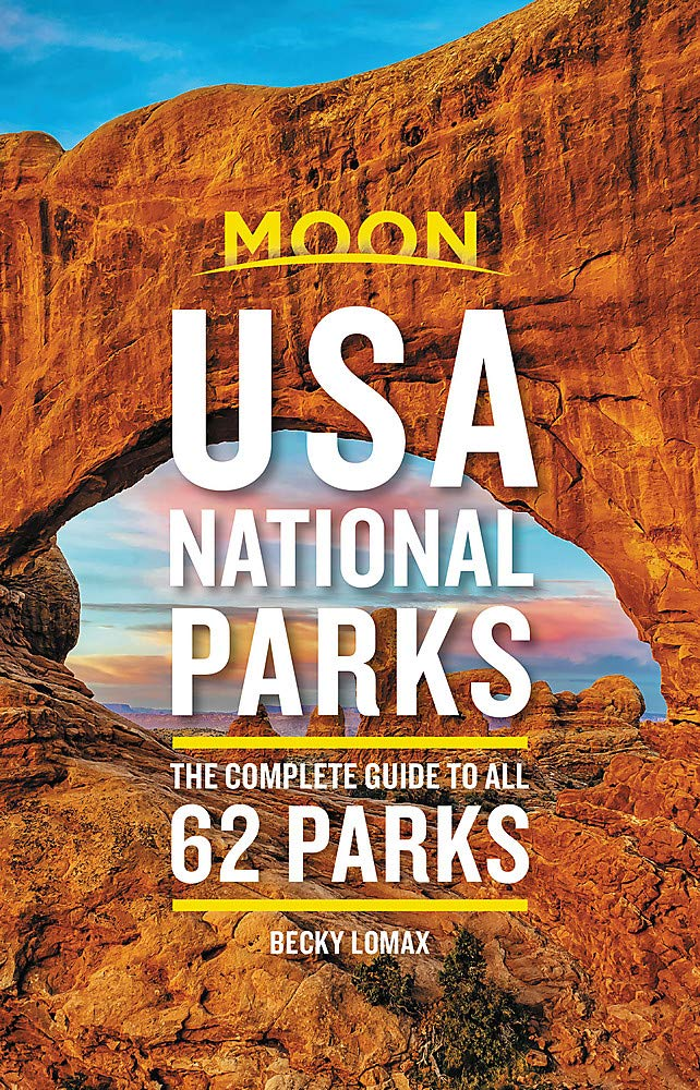 Image for Moon USA National Parks: The Complete Guide to All 62 Parks (Travel Guide)