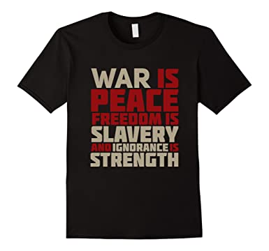 Amazoncom War Is Peace Quote T Shirt Clothing