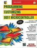 Programming & Customizing the 8051 Microcontroller (With CD) 1ED