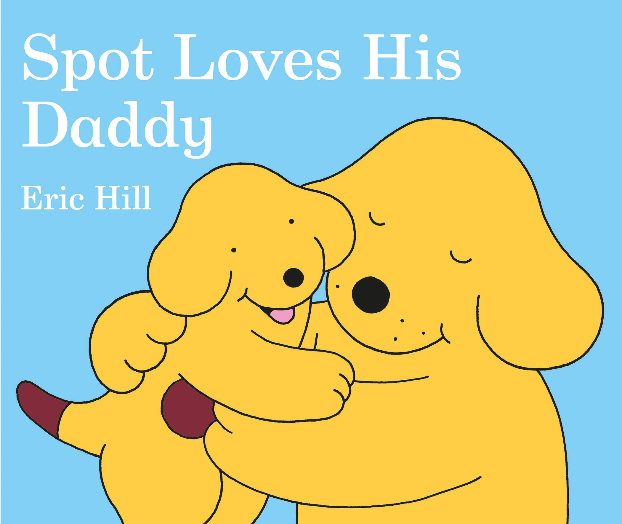 Spot Loves Daddy Eric Hill product image