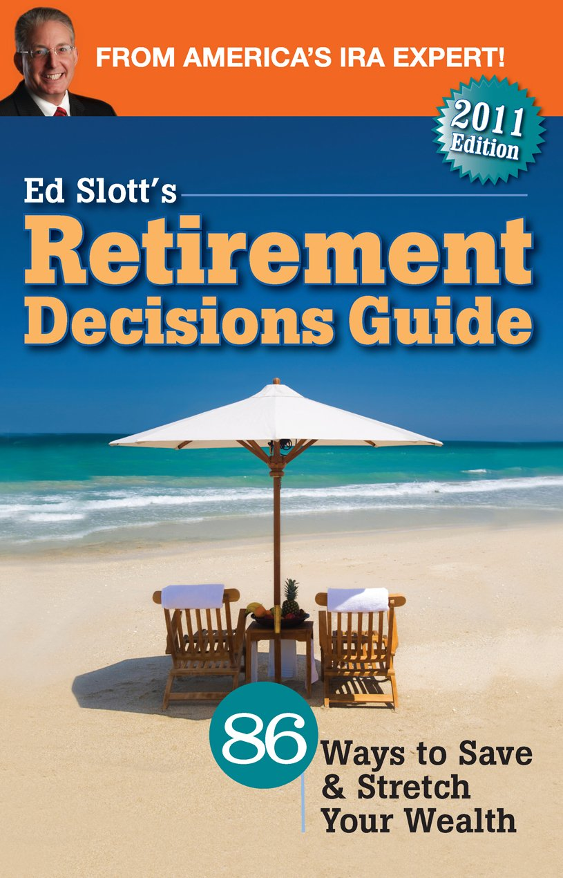 Ed Slott's Retirement Decisions Guide pdf epub