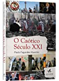 O Caótico Século XXI