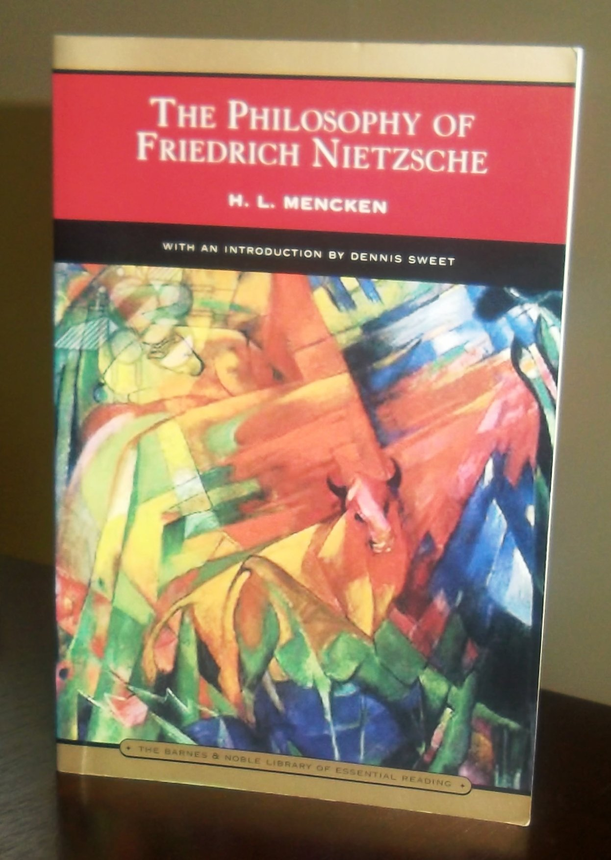 The Philosophy of Friedrich Nietzsche, Mencken, H.L.