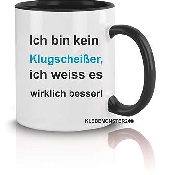 Tasse Schwarz Voll Mit Spruch Ich Bin Kein Klugscheißer